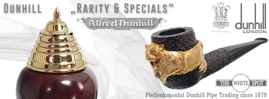 Alfred Dunhill Raritäten and Specials