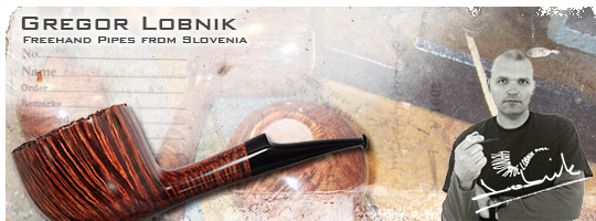 Gregor Lobnik, Freehand Pipes from Slovenia