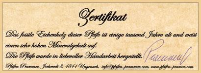Jede Prammer Mooreichen Pfeife wird in einer exklusiven Box mit unterfertigten Zertifikat an Sie geliefert!