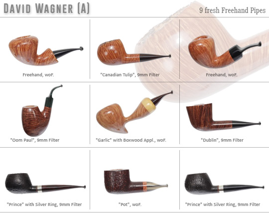 Our David Wagner Special - Focusing on the essentials - 9 fresh Pipes by David Wagner (Austria)