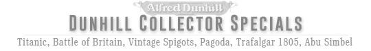Dunhill Collector Specials